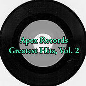 Apex Records Greatest Hits, Vol. 2 by Various Artists