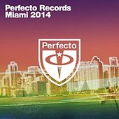 Perfecto Records - Miami 2014 von Various Artists