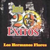 20 Exitos Los Hermanos Flores by Los Hermanos Flores