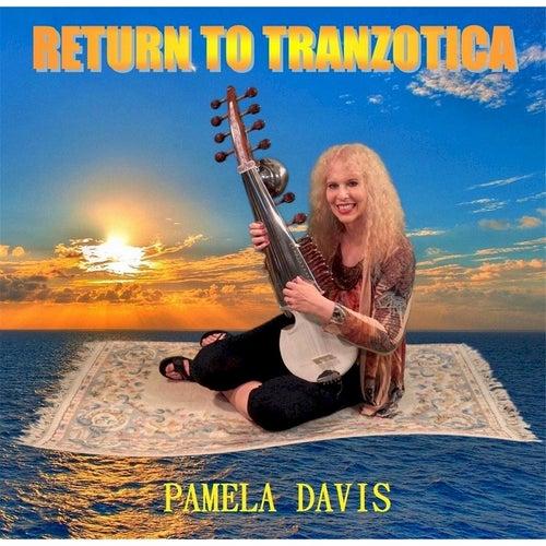 Return to Tranzotica by Pamela Davis