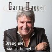 Breng Me Naar Je Hemel von Garry Hagger