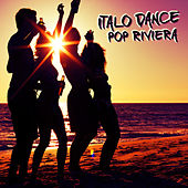 Italo Dance Pop Riviera by Various Artists