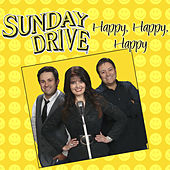 Happy, Happy, Happy by Sunday Drive