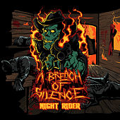 Night Rider by A Breach Of Silence