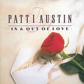 In And Out Of Love by Patti Austin