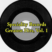 Speciality Records Greatest Hits, Vol. 1 de Various Artists