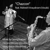 Chazcon (feat. Mahesh Vinayakram) de Georg Gratzer