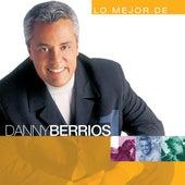 Lo Mejor De Danny Berrios Vol. 1 by Danny Berrios