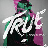 True: Avicii By Avicii by Avicii