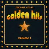 Golden Hits, Vol. 1 by Michael Gross