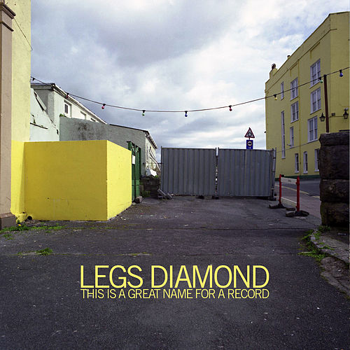 This Is a Great Name for a Record by Legs Diamond