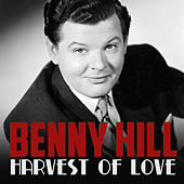 Harvest of Love de Benny Hill