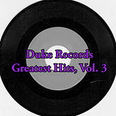 Duke Records Greatest Hits, Vol. 3 by Various Artists