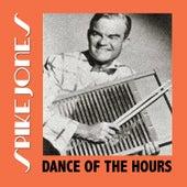 Dance of the Hours de Spike Jones