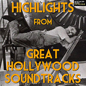 Highlights From Great Hollywood Soundtracks von Various Artists