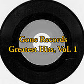 Gone Records Greatest Hits, Vol. 1 by Various Artists