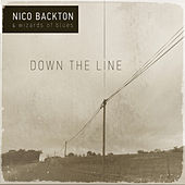 Down the Line by Nico Backton