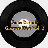 Gone Records Greatest Hits, Vol. 2 by Various Artists