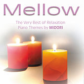Mellow - Relaxation Piano by Midori