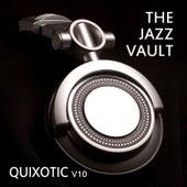 The Jazz Vault: Quixotic, Vol. 10 de Various Artists