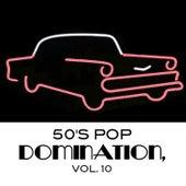 50's Pop Domination, Vol. 10 de Various Artists