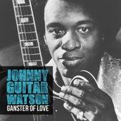 Ganster of Love de Johnny Watson