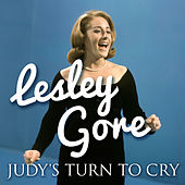 Judy's Turn to Cry de Lesley Gore