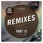 disco:wax Presents: Remixes Part 15 by Various Artists