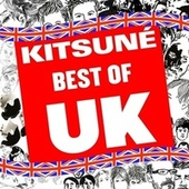 Kitsuné: Best of UK von Various Artists