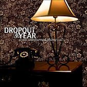 Seven Unreturned Phone Calls by Dropout Year