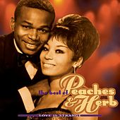 Love Is Strange: The Best Of Peaches & Herb de Peaches & Herb
