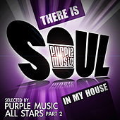 There Is Soul in My House: Purple Music All Stars, Pt. 2 de Various Artists