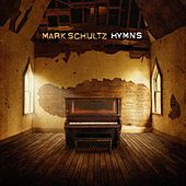 Hymns by Mark Schultz