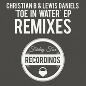 Toe in Water EP (Remixes) by Christian B
