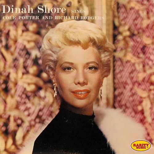 Dinah Shore Sings Cole Porter and Richard Rodgers by Dinah Shore