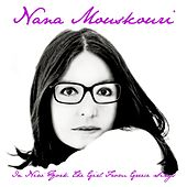 In New York the Girl from Greece Sings von Nana Mouskouri