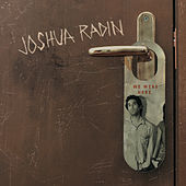 We Were Here by Joshua Radin