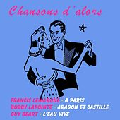 Chansons d'alors by Various Artists
