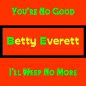 You're No Good de Betty Everett