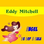 Angel de Eddy Mitchell