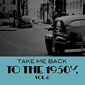 Take Me Back to the 1950's, Vol. 8 de Various Artists
