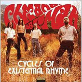 Cycles of Existential Rhyme by Chicano Batman