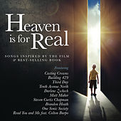 Heaven is for Real (Songs Inspired by the Film & Best-Selling Book) by Various Artists