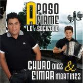 A Paso Firme de Churo Diaz & Eimar Martinez