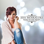 Light Up The Night de Jess Moskaluke