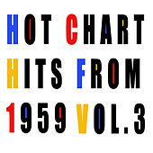 Hot Chart Hits from 1959, Vol. 3 by Various Artists