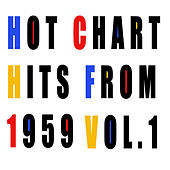 Hot Chart Hits from 1959, Vol. 1 de Various Artists
