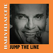 Jump the Line de Harry Belafonte