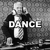 Dance Party Mix by Various Artists