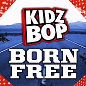 Born Free (Single) de KIDZ BOP Kids